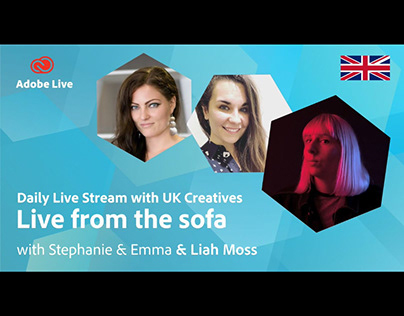 Adobe Live from the sofa UK with Liah Moss