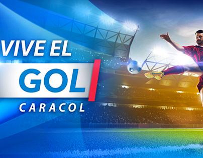 Vive el GOL Caracol