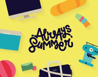 Always Summer . Self Promo