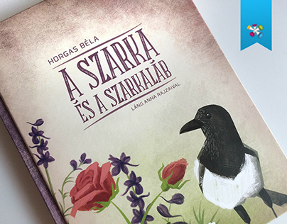 Children's Book // The Magpie and the Larkspur