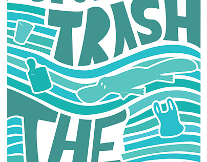 Don't Trash The Rivers poster