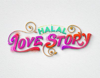 Halal Love Story TITLE REEL