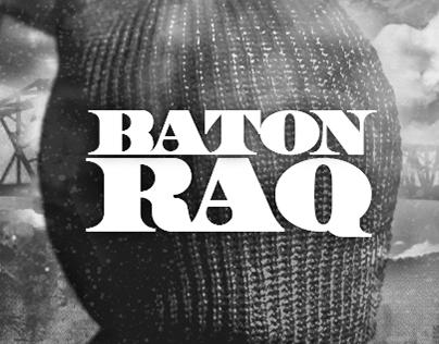 BATON RAQ