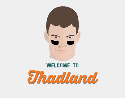 Welcome to Thadland