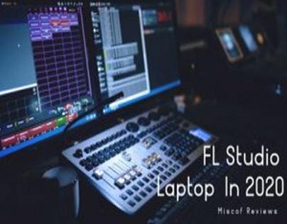 Best Laptop For FL Studio