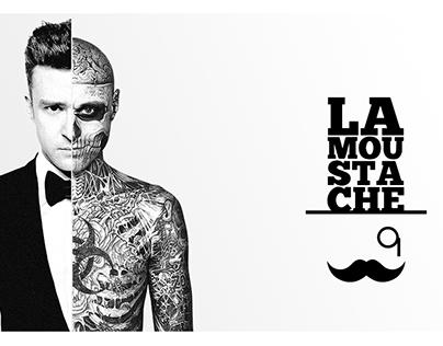 La Moustache.