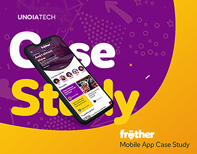 Frother: Social Media Mobile App Case Study