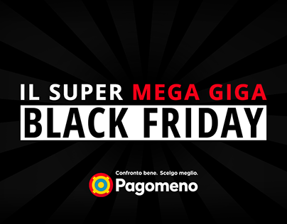 Pagomeno - Il Super Mega Giga Black Friday