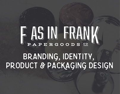 F As In Frank Paper Goods Co.