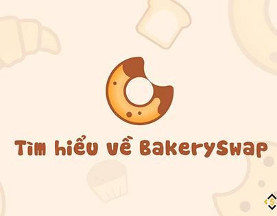BAKE là gì? Toàn tập về BakerySwap