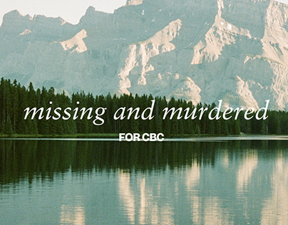 missing & murdered ~ Unsolved Cases of Indigenous Women