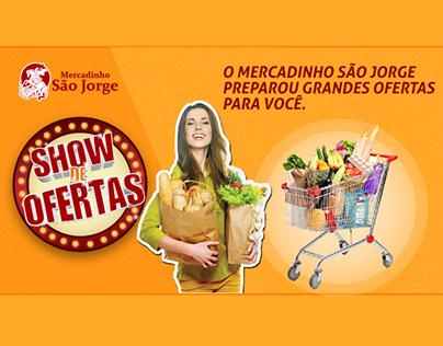 Cartelado VT Mercadinho São Jorge - Total Publicidade