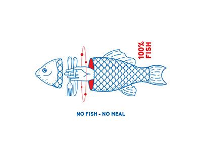 NO FISH . NO MEAL
