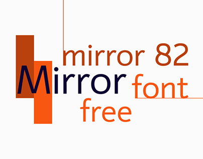 mirror 82 | free font