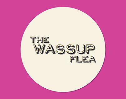 The Wassup Flea Branding