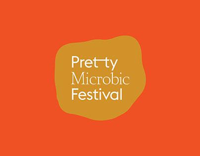 Pretty Microbic Festival