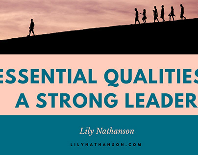 4 Essential Qualities of a Strong Leader