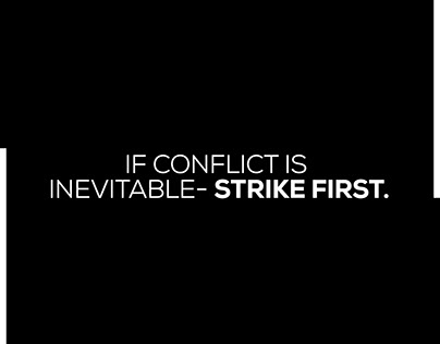 If Conflict is Inevitable - Strike First