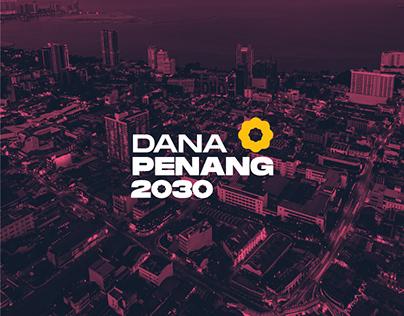 Dana Penang 2030 [Branding Proposal]