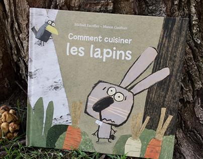 Comment cuisiner les lapins