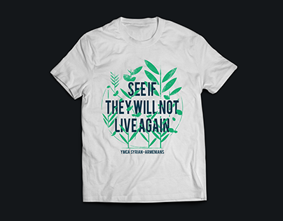 See If They Will Not Live Again - T-shirt Design