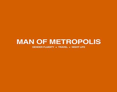 Fashion Photography, Fashion Styling- Man of Metropolis
