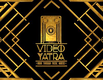 VIDEO YATRA SHOW OPENER