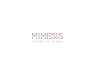 Mimesis || Words in shape