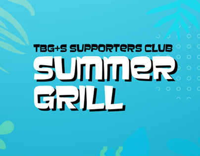 TBG+S Summer Grill Poster