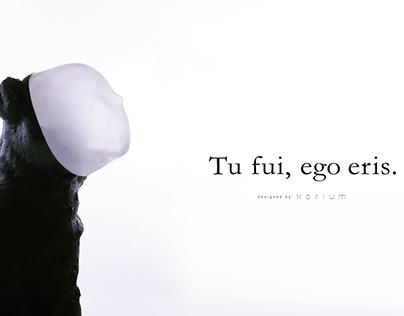 Tu fui, ego gris.