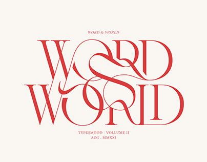 TYPESMOOD - VOLUME II - WORD & WORLD