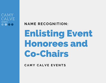 Name Recognition: Enlisting Event Honorees & Co-Chairs