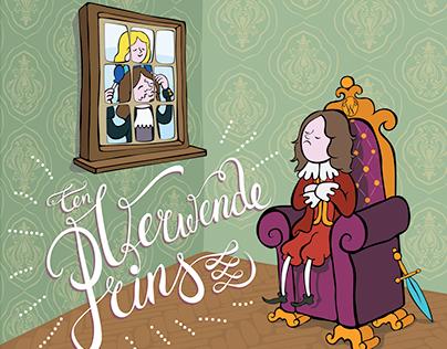 Een Verwende Prins (A Pampered Prince)
