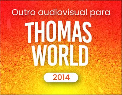 Outro para Thomas World en 2014