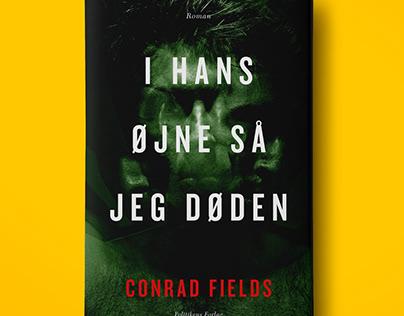 I hans øjne så jeg døden by Conrad Fields