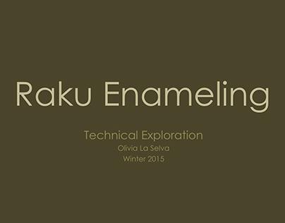 Raku Enameling Exploration
