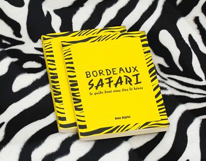 """Bordeaux Safari"" city guide"