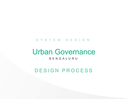 System Design - Urban Local Governance - Design Process