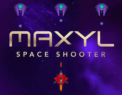 MAXYL - Space Shooter | Game Design