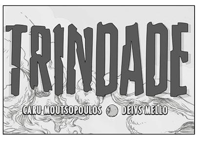 """Zine de """"Trindade"""", Hq do projeto da Coleção Pandora."""