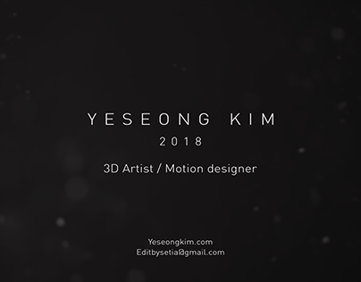DEMO REEL 2018 - YESEONG KIM