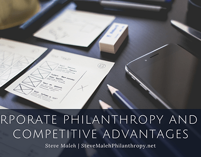 Corporate Philanthropy and Its Competitive Advantages
