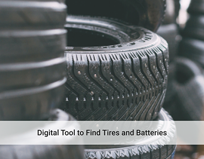 Digital tool to find tires and batteries