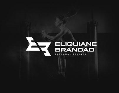 Eliquiane Brandão  Personal Trainer   Identidade Visual