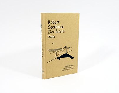 """Zeichnungen zu """"Der letzte Satz"""" von Robert Seethaler"""
