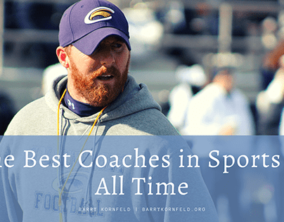 The Best Coaches in Sports of All Time