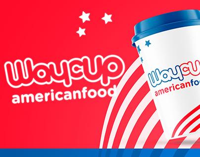 WayCup American Food | Identidade Visual
