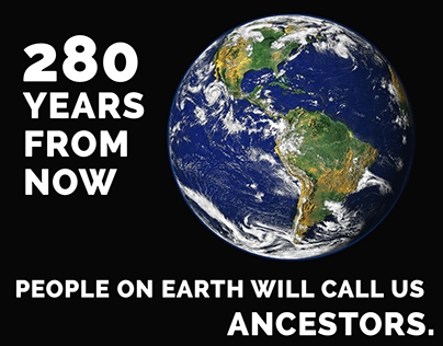 We are going to be ancestors