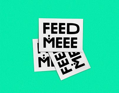 Feed meee