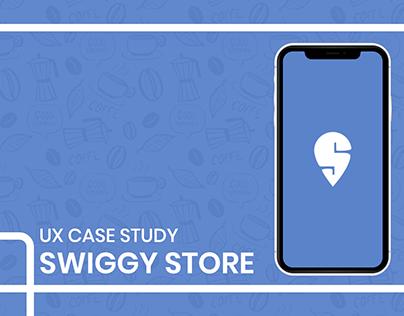 Swiggy Store - UX Case Study